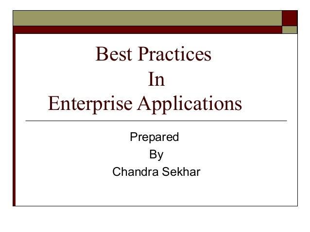 Best practices in enterprise applications