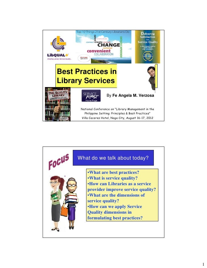 """Best Practices inLibrary Services                       By Fe Angela M. Verzosa      National Conference on """"Library Manag..."""