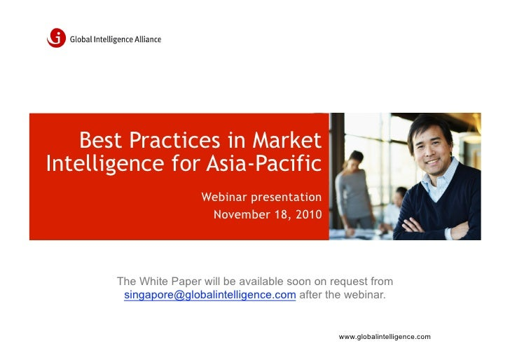 Best Practices in MarketIntelligence for Asia-Pacific                       Webinar presentation                        No...