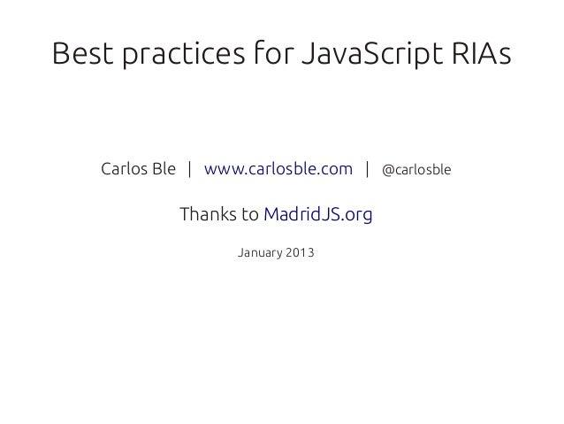 Best practices for JavaScript RIAs