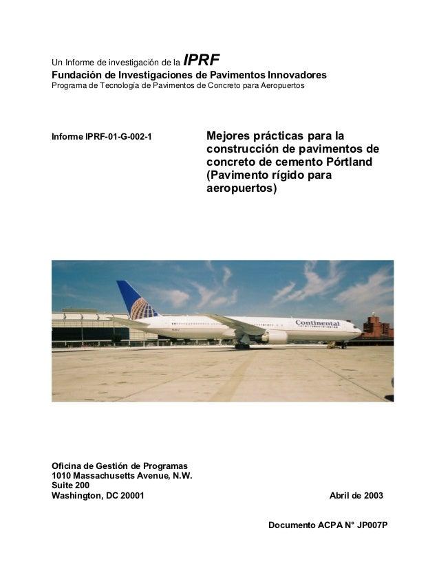 Un Informe de investigación de la   IPRFFundación de Investigaciones de Pavimentos InnovadoresPrograma de Tecnología de Pa...