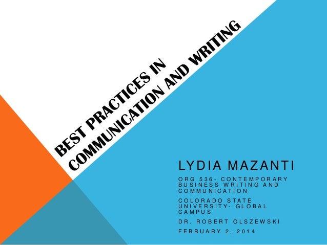 LY D I A M A Z A N T I ORG 536- CONTEMPORARY BUSINESS WRITING AND COMMUNICATION COLORADO STATE U N I V E R S I T Y- G L O ...