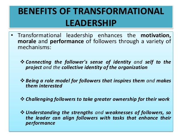 strength and weakness of transformational leadership Theories of transformational and charismatic leadership provide important insights about the nature of effective leadership however, most of the theories have conceptual weaknesses that reduce their capacity to explain effective leadership.