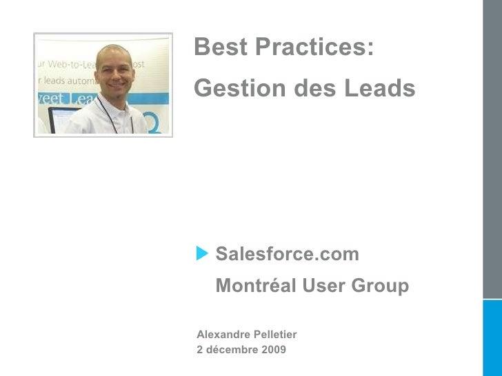 <ul><li>Alexandre Pelletier </li></ul><ul><li>2 décembre 2009 </li></ul><ul><li>Salesforce.com  </li></ul><ul><li>Montréal...