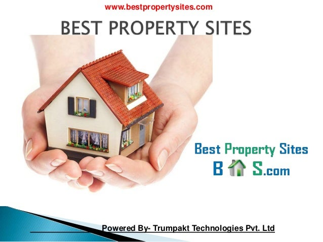www.bestpropertysites.com Powered By- Trumpakt Technologies Pvt. Ltd