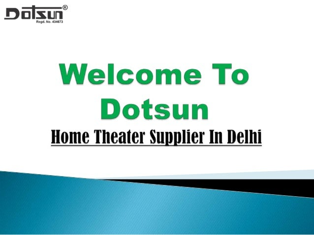 Best quality home theater supplier delhi