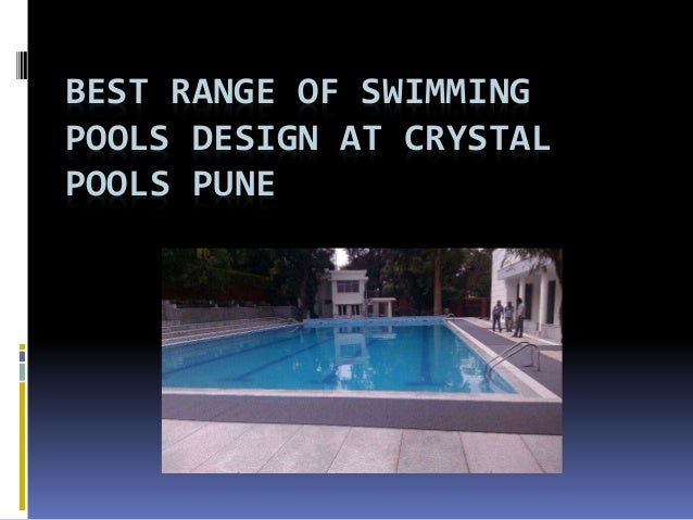 best range of swimming pools design at crystal pools pune. Black Bedroom Furniture Sets. Home Design Ideas