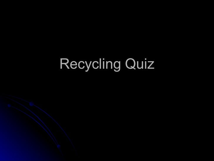 Best recycling quiz