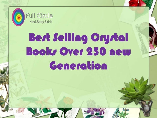 Best Selling Crystal Books Over 250 new Generation