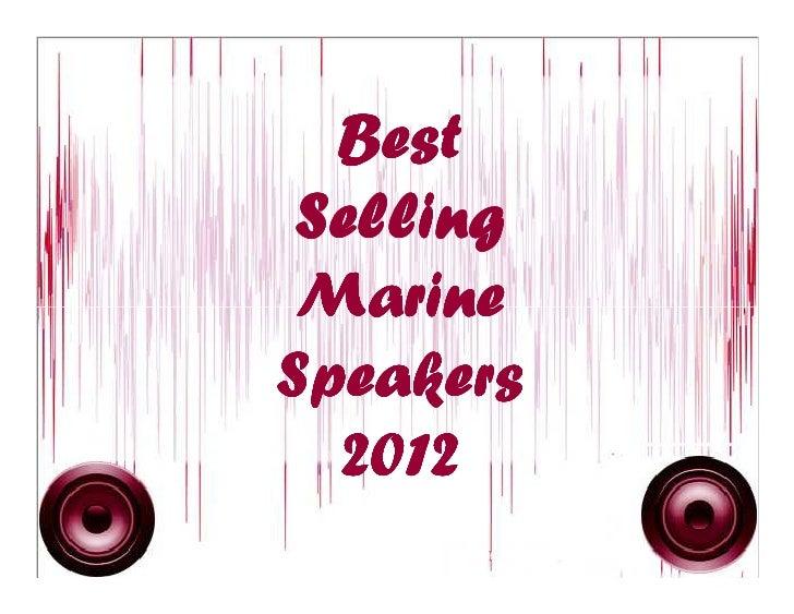 Best selling marine speakers in 2012