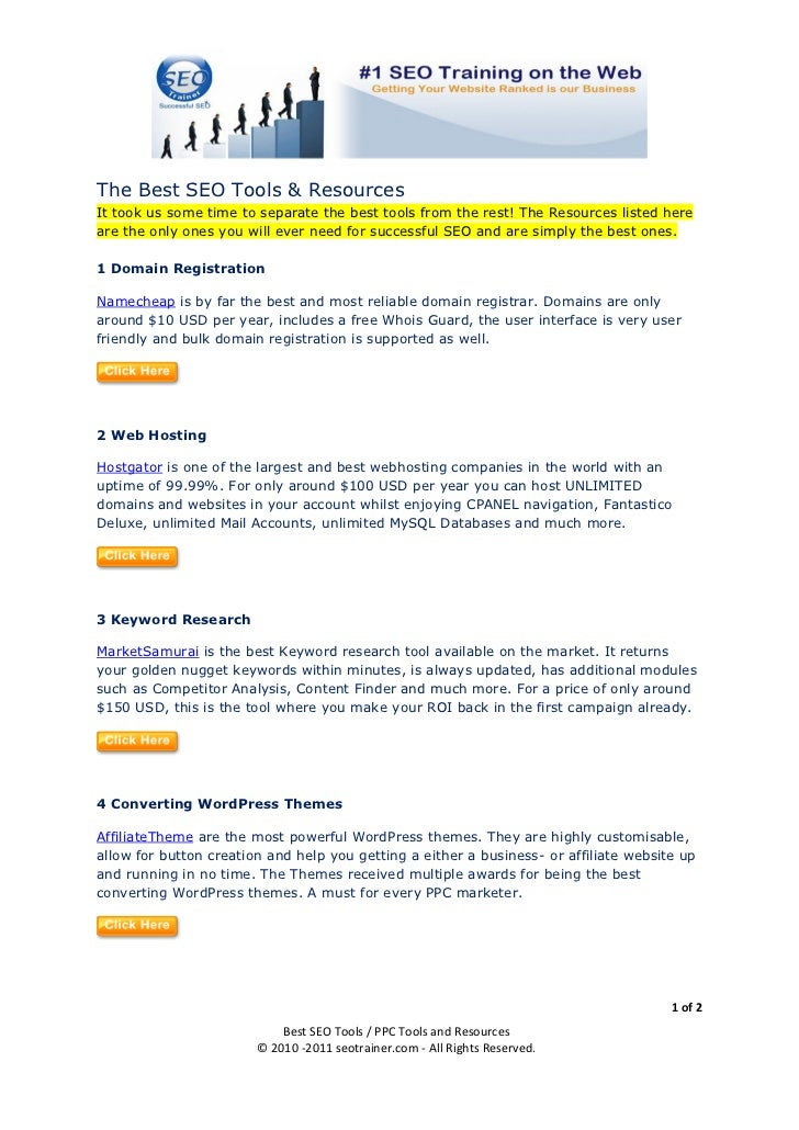 The Best SEO Tools & ResourcesIt took us some time to separate the best tools from the rest! The Resources listed hereare ...