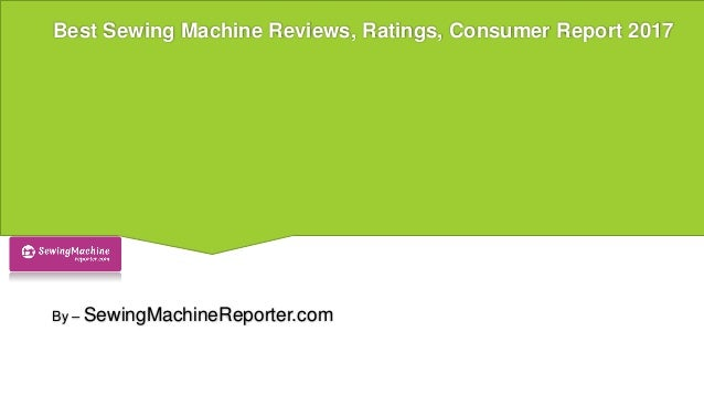 consumer reports best sewing machine
