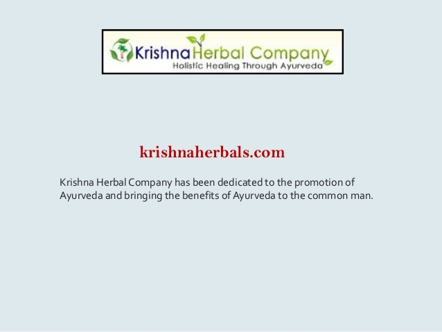 krishnaherbals.com Krishna Herbal Company has been dedicated to the promotion of Ayurveda and bringing the benefits of Ayu...