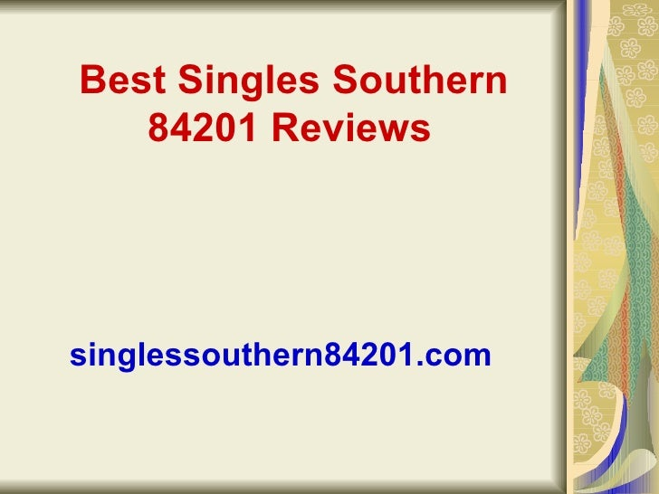 Best Singles Southern 84201 Reviews