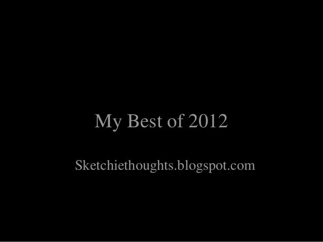 Favorites from Sketches from 2012  My Best of 2012Sketchiethoughts.blogspot.com