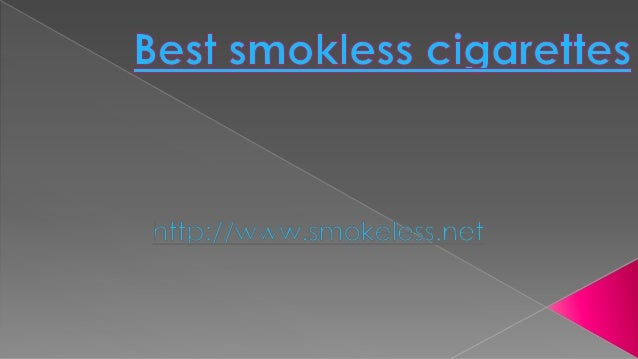 Best smokless cigarettes
