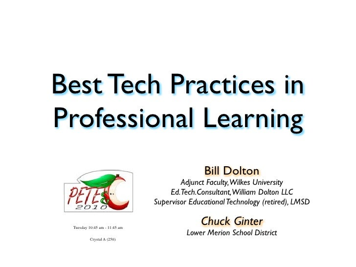 Best Tech Practices in Professional Learning                                                Bill Dolton                   ...
