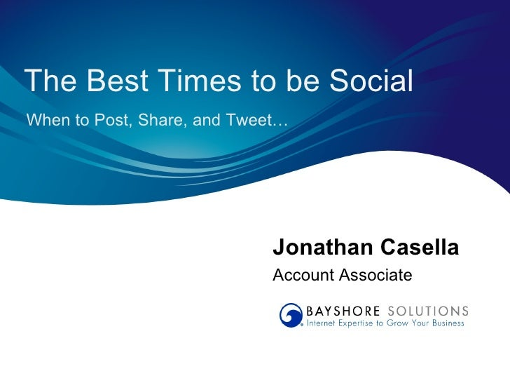 The Best Times to be Social