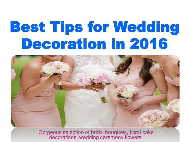 best tips for wedding decoration in 2016 On best way to share wedding photos