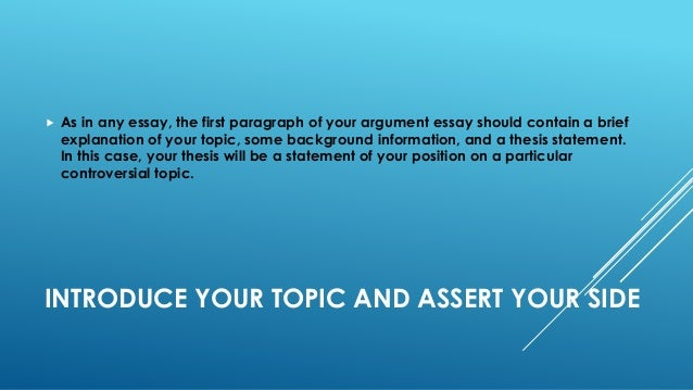 Tips on writing an argumentable essay?