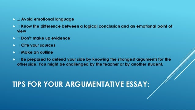 good argumentative essay tips Engages the reader in your argument tips for writing a good thesis  write a sentence that summarizes the main idea of the essay you plan to write.