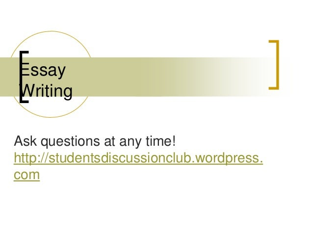 Any tips on writing and essay?