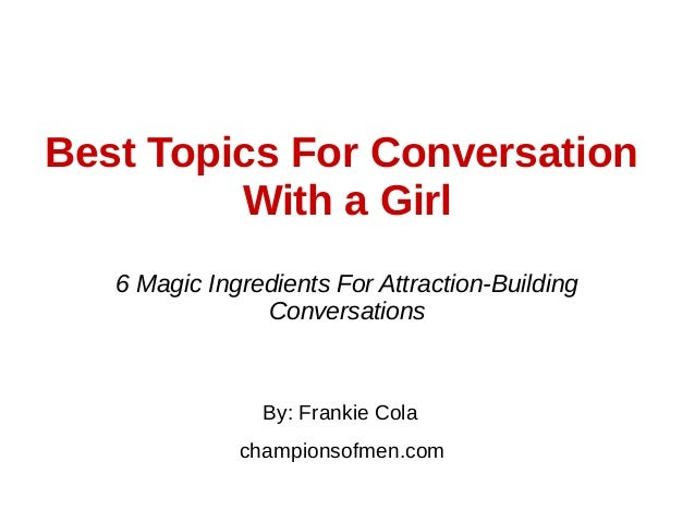 topics of conversation with a girl