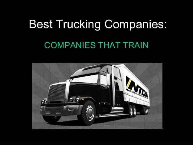 Best Trucking Companies:COMPANIES THAT TRAIN