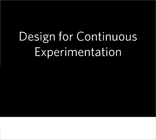 Best user experience needed continuous experimentation   e briks infotech