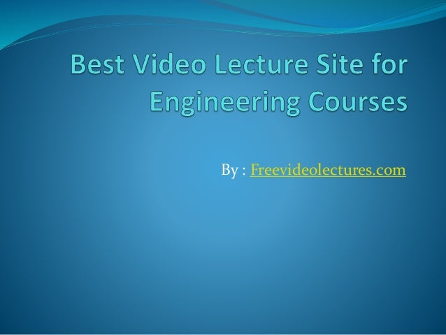 By : Freevideolectures.com