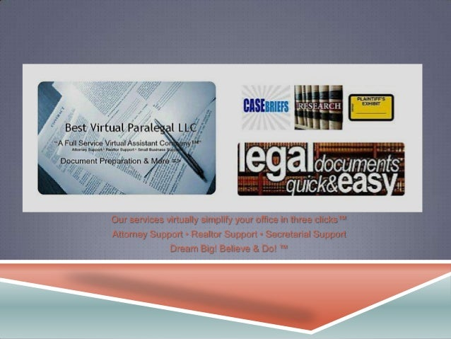 Our services virtually simplify your office in three clicks™Attorney Support • Realtor Support • Secretarial Support      ...