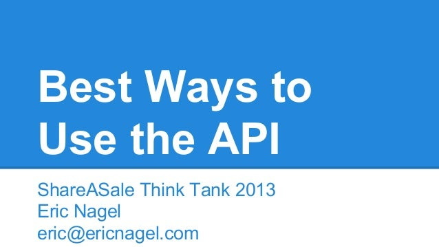Best ways to use the ShareASale API