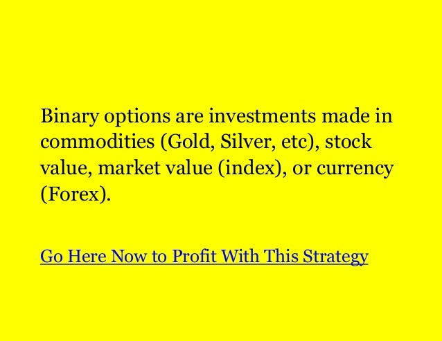 Binary options prediction markets