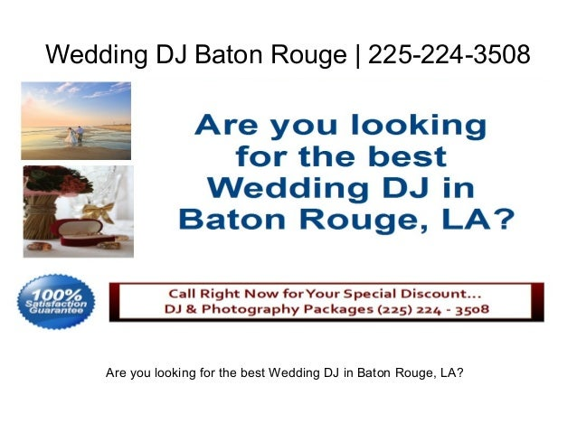 Wedding DJ Baton Rouge | 225-224-3508    Are you looking for the best Wedding DJ in Baton Rouge, LA?