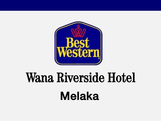 All About Best Western Wana Riverside Hotel