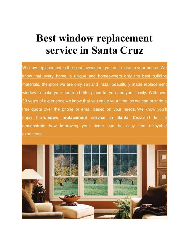 Best window replacement service in santa cruz for Best replacement windows