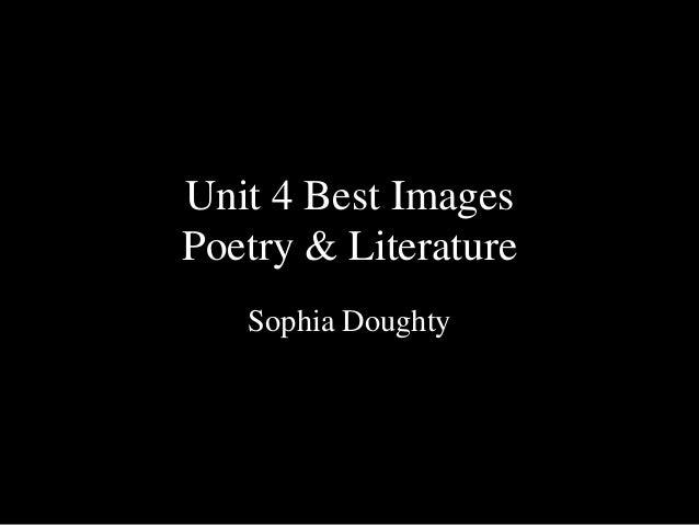 Unit 4 Best ImagesPoetry & LiteratureSophia Doughty