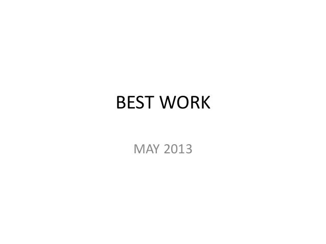 BEST WORKMAY 2013