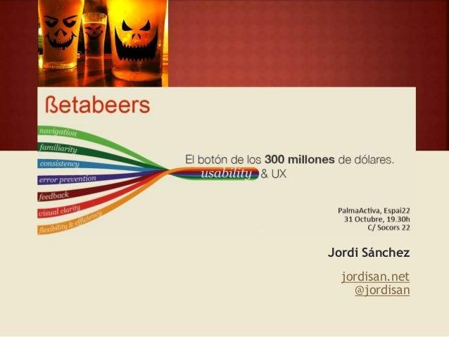 Jordi Sánchez jordisan.net @jordisan