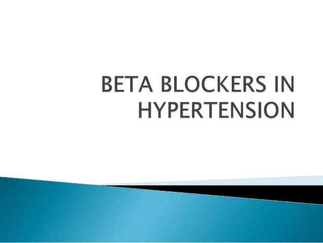   Beta blockers are not recommended as initial treatment of  uncomplicated hypertension   beta-blockers had a reduced ab...
