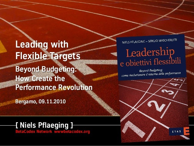 Leading with Flexible Targets: How to Create the Performance Revolution - Keynote, University of Bergamo (Bergamo/IT)