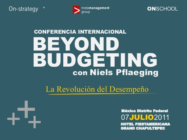 Beyond Budgeting: La Revolución del Desempeño - slides from 1-day seminar with Niels Pflaeging, by on-strategy (Mexico D.F./MX)