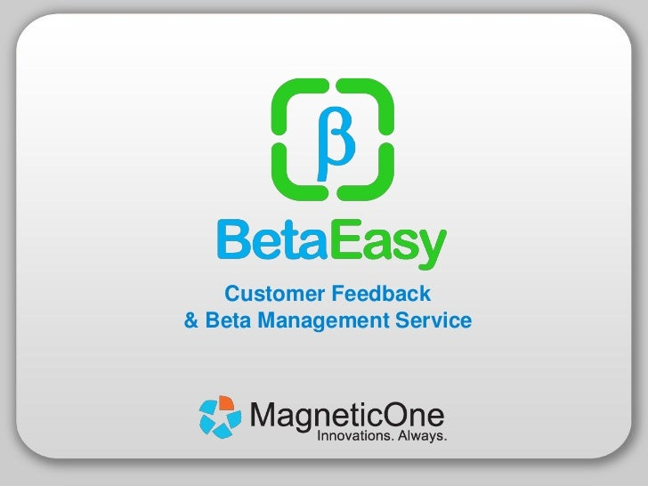 Customer Feedback& Beta Management Service