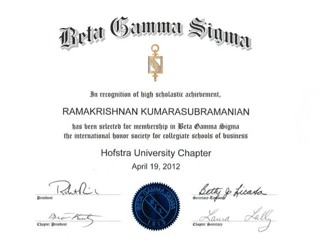 Beta Gamma Sigma Honor Society Membership - Ram Kumarasubramanian
