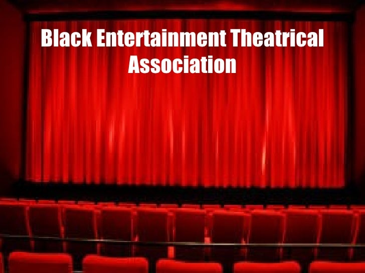 Black Entertainment Theatrical Association