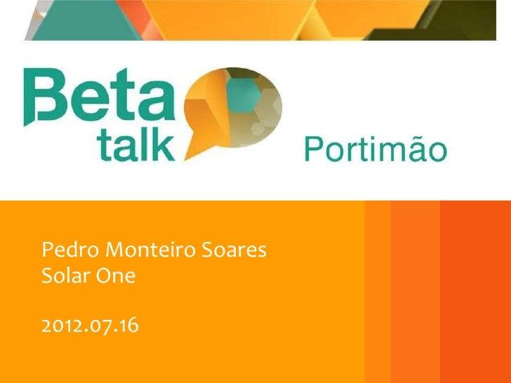 Pedro Monteiro SoaresSolar One2012.07.16                        1