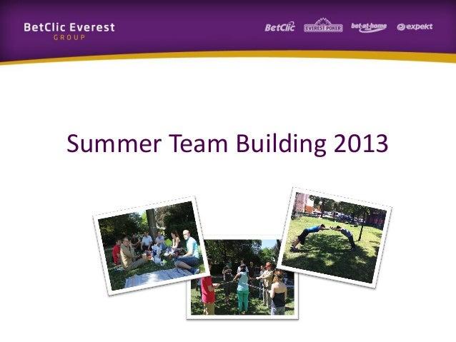 Summer Team Building 2013