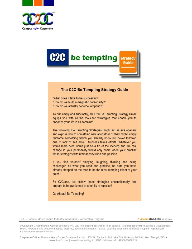 """The C2C Be Tempting Strategy Guide                              """"What does it take to be successful?""""                     ..."""