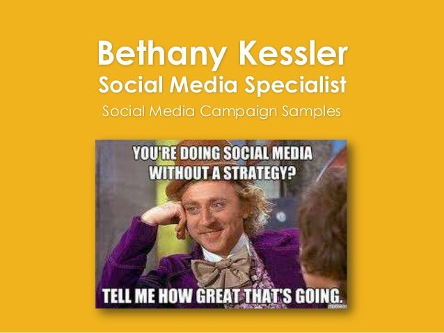 Bethany KesslerSocial Media SpecialistSocial Media Campaign Samples