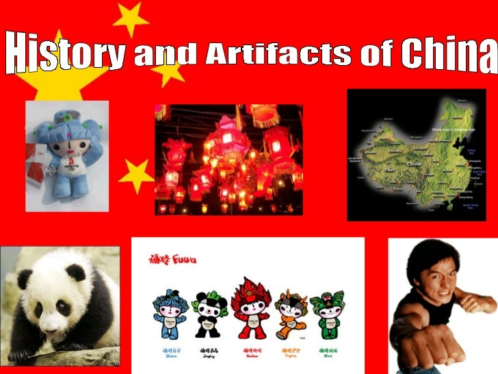 History and Artifacts of China